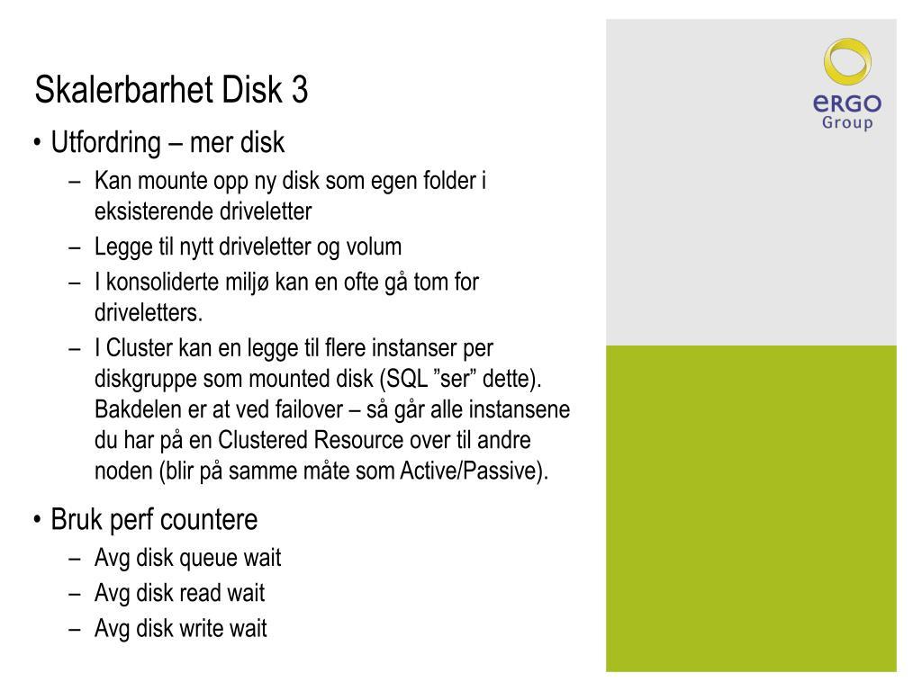 Skalerbarhet Disk 3