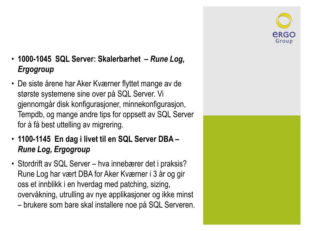 1000-1045  SQL Server: Skalerbarhet  –