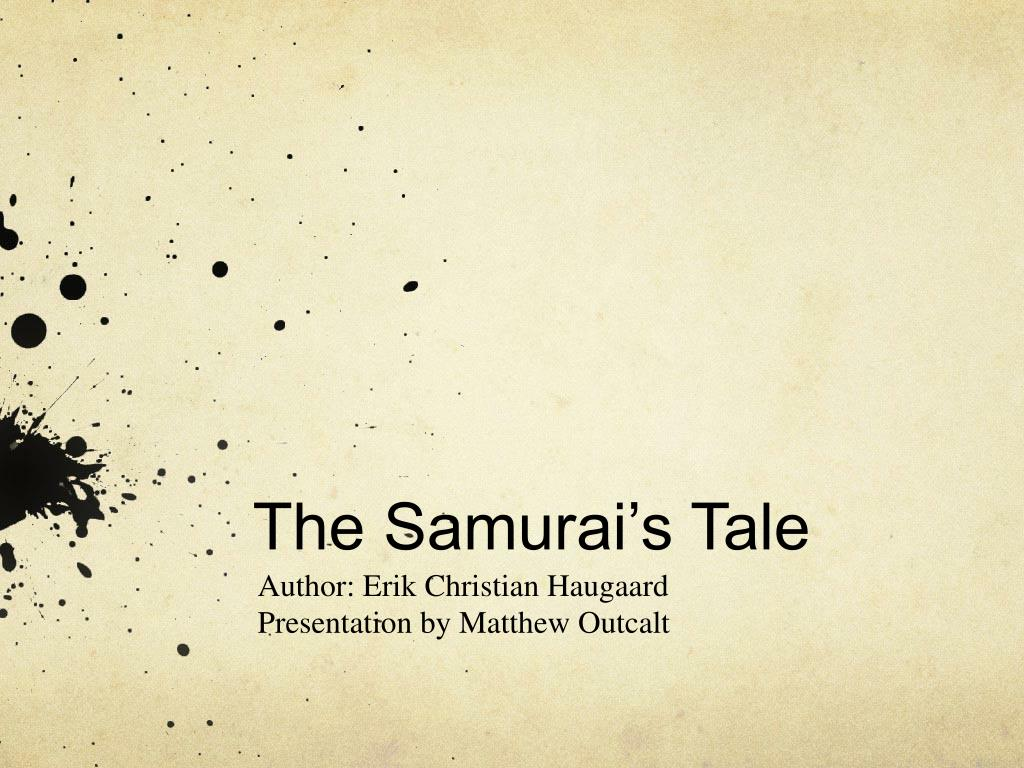 the bushido code in the samurais tale by erik haugaard