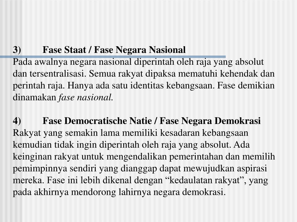 3)Fase Staat / Fase Negara Nasional