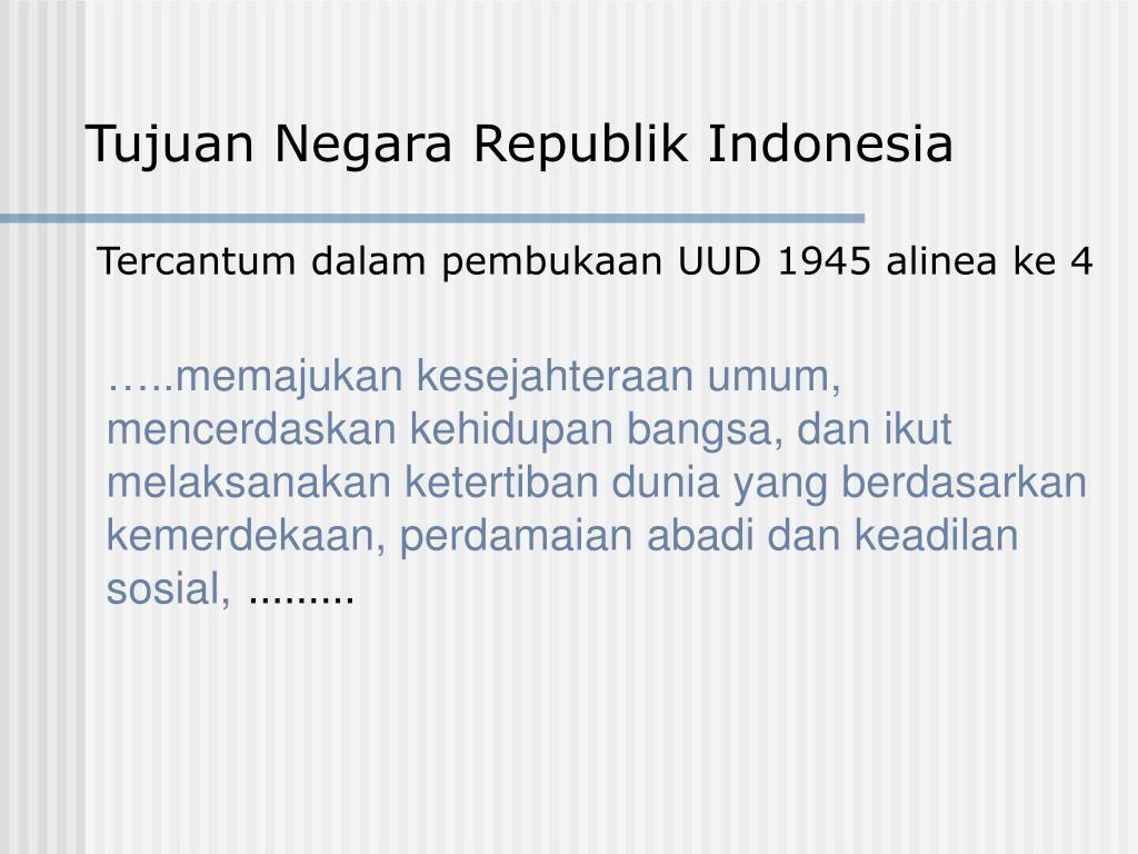 Tujuan Negara Republik Indonesia