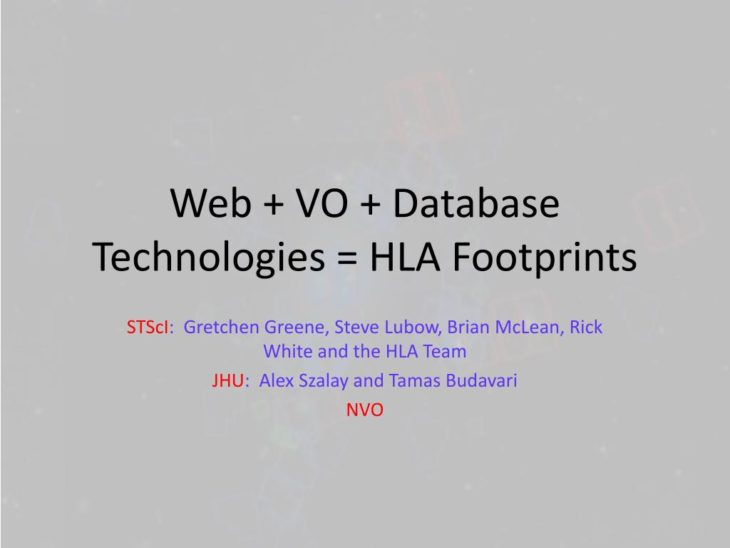 web vo database technologies hla footprints