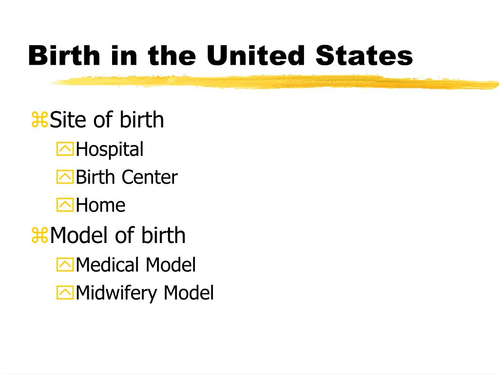 Birth in the United States