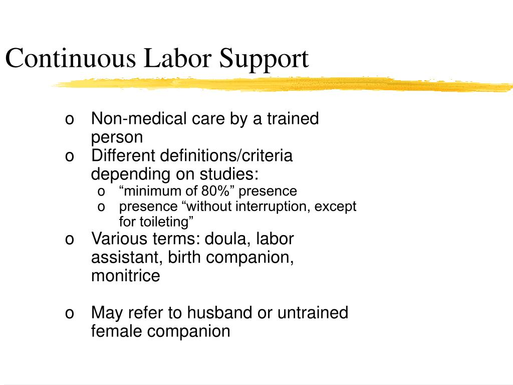 Continuous Labor Support