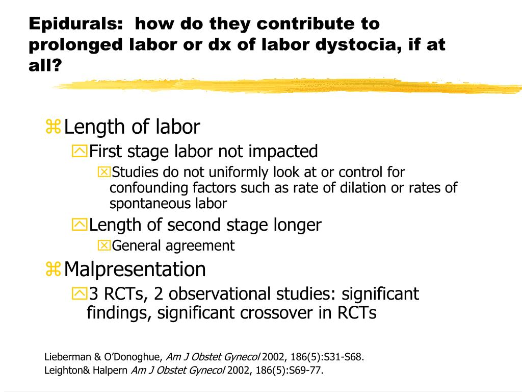 Epidurals:  how do they contribute to prolonged labor or dx of labor dystocia, if at all?