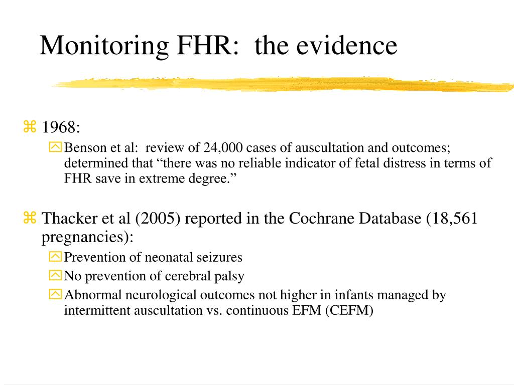 Monitoring FHR:  the evidence