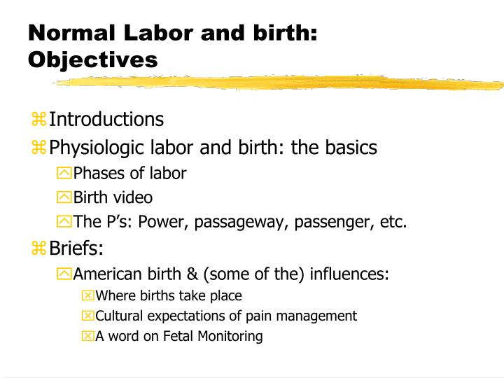 Normal labor and birth objectives