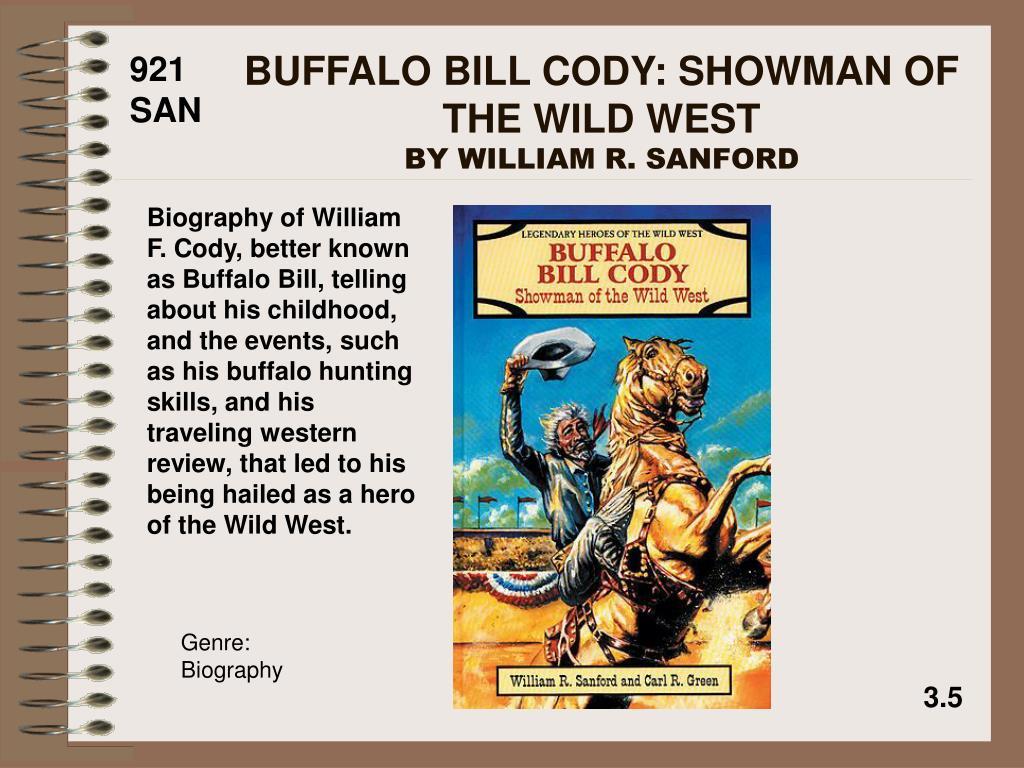 BUFFALO BILL CODY: SHOWMAN OF THE WILD WEST