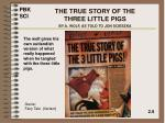 the true story of the three little pigs by a wolf as told to jon scieszka