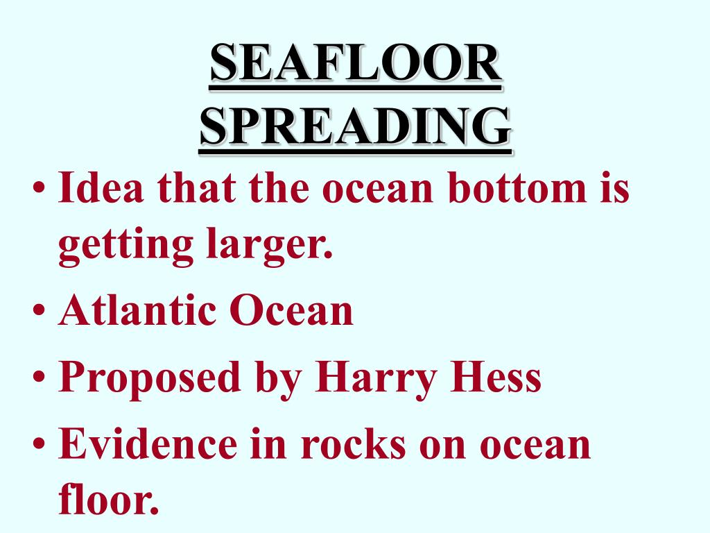 Ppt seafloor spreading powerpoint presentation id 187946 for 10 facts about sea floor spreading