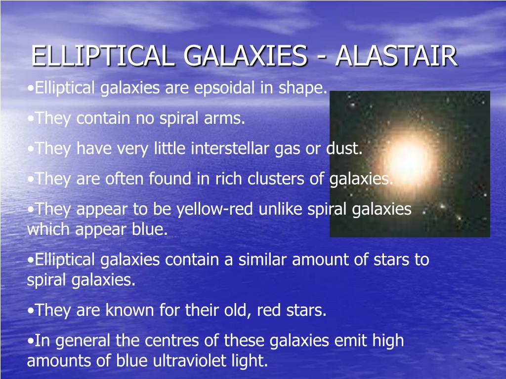 ELLIPTICAL GALAXIES - ALASTAIR