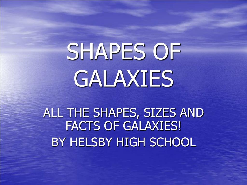 SHAPES OF GALAXIES