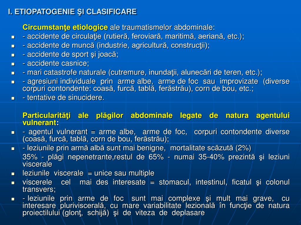 I. ETIOPATOGENIE ŞI CLASIFICARE