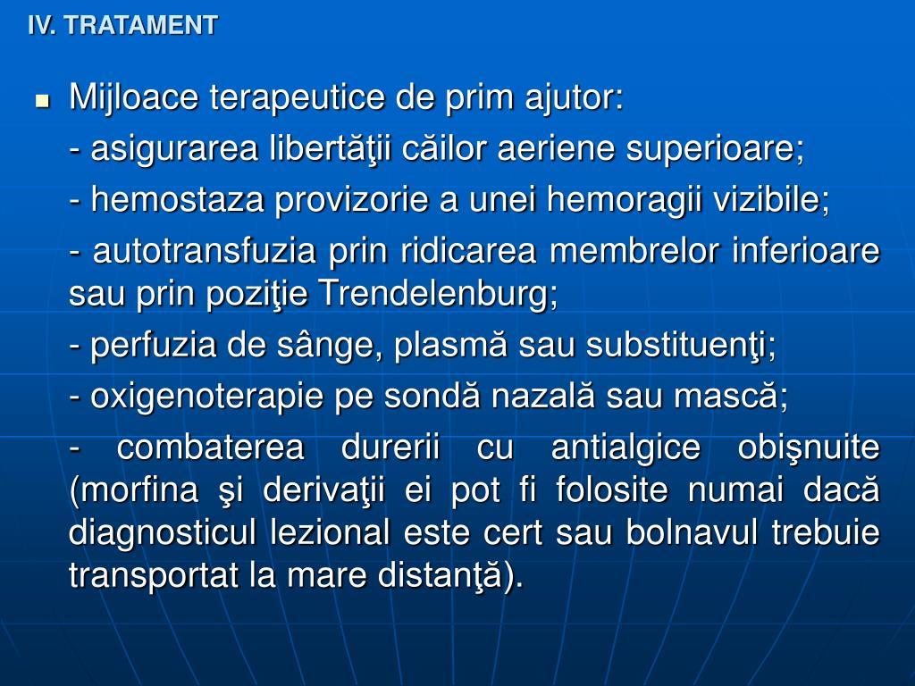 IV. TRATAMENT