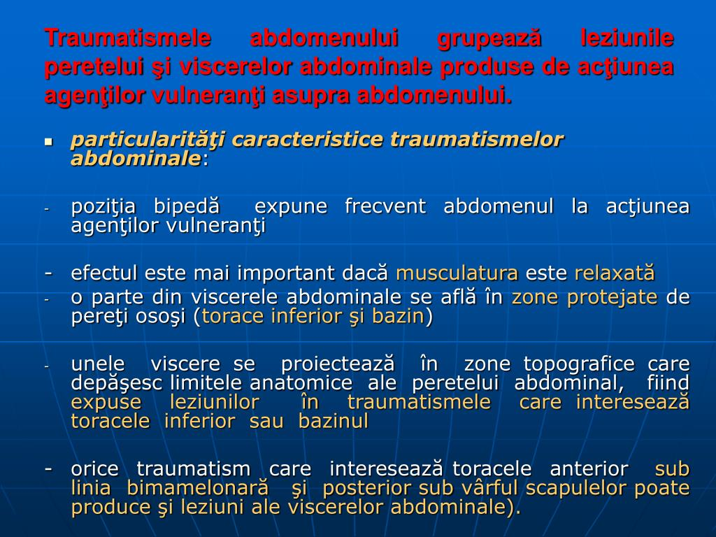 Traumatismele abdomenului grupează leziunile peretelui şi viscerelor abdominale produse de acţiunea agenţilor vulneranţi asupra abdomenului.