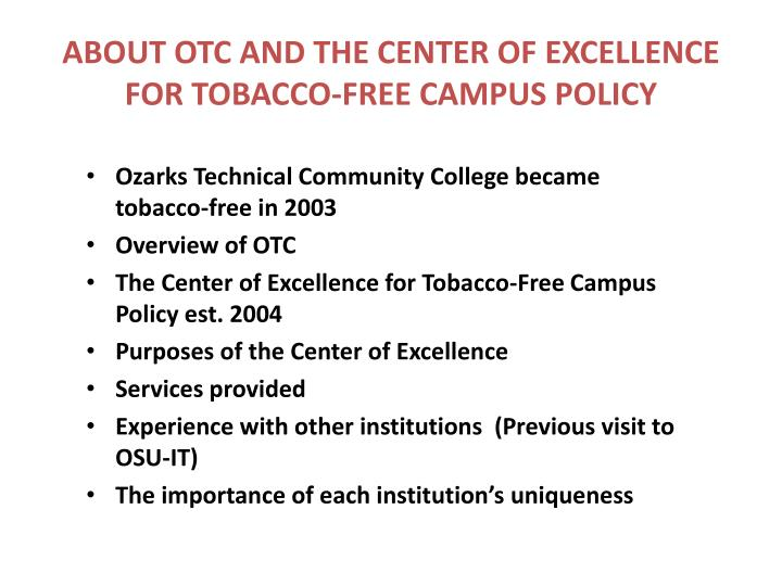 About otc and the center of excellence for tobacco free campus policy
