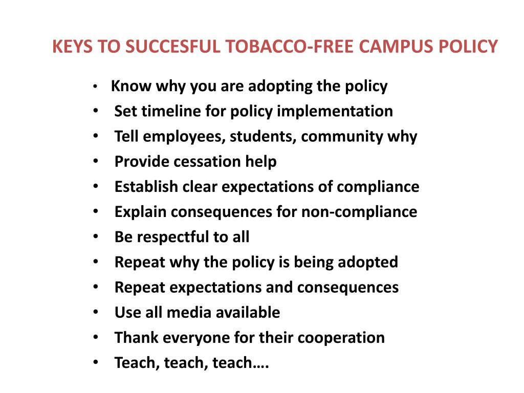KEYS TO SUCCESFUL TOBACCO-FREE CAMPUS POLICY