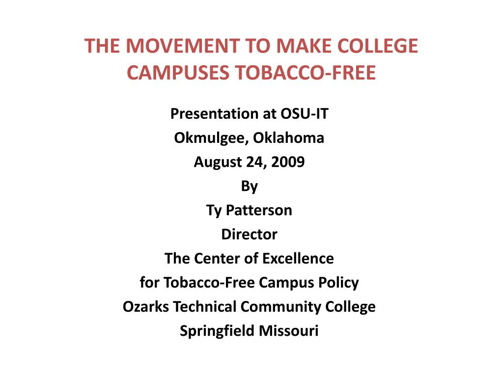 THE MOVEMENT TO MAKE COLLEGE CAMPUSES TOBACCO-FREE