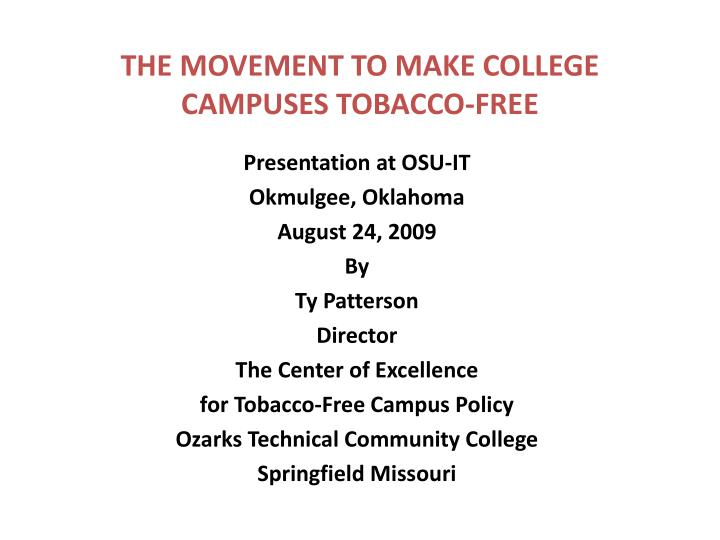 The movement to make college campuses tobacco free