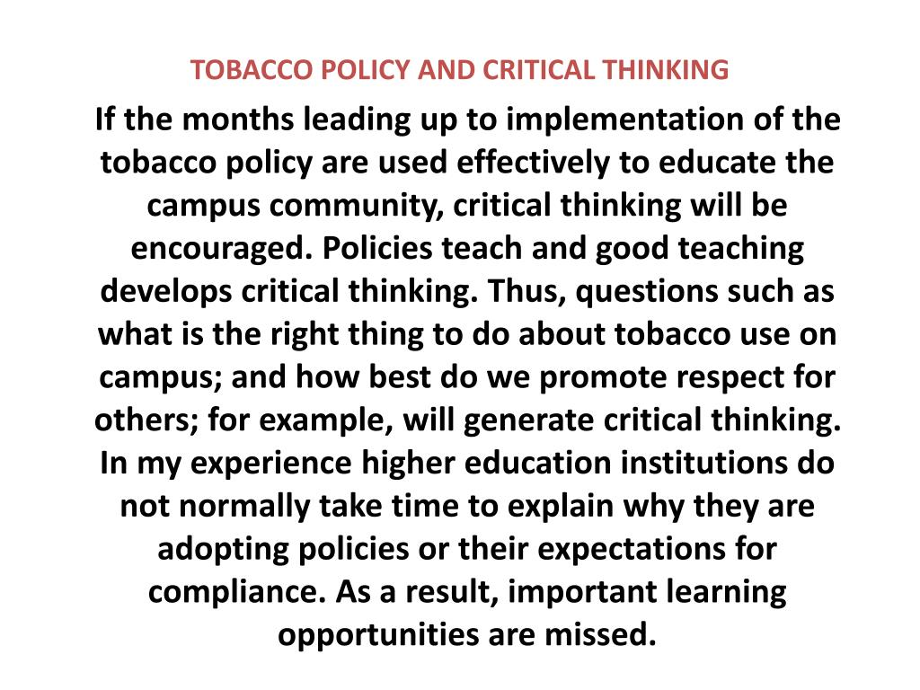 TOBACCO POLICY AND CRITICAL THINKING