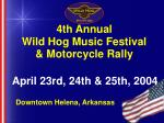 4th annual wild hog music festival motorcycle rally