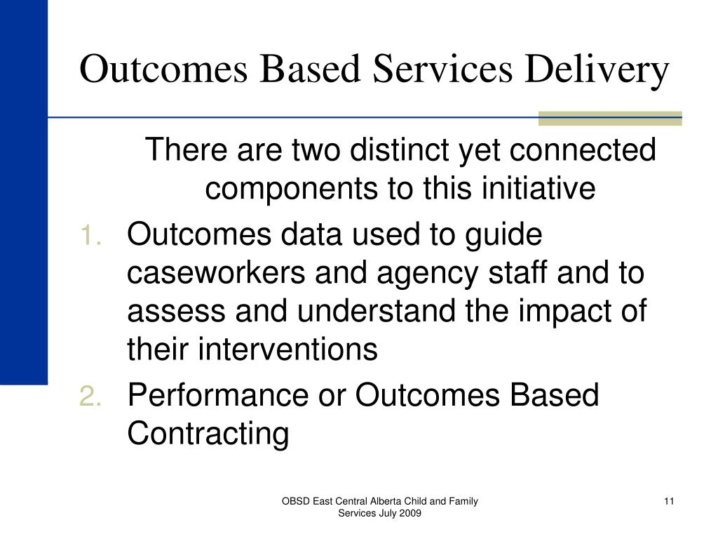 Outcomes Based Services Delivery