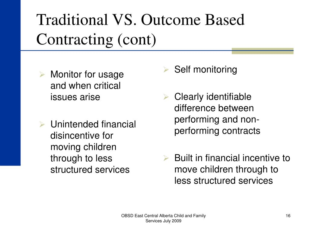 Traditional VS. Outcome Based Contracting (cont)