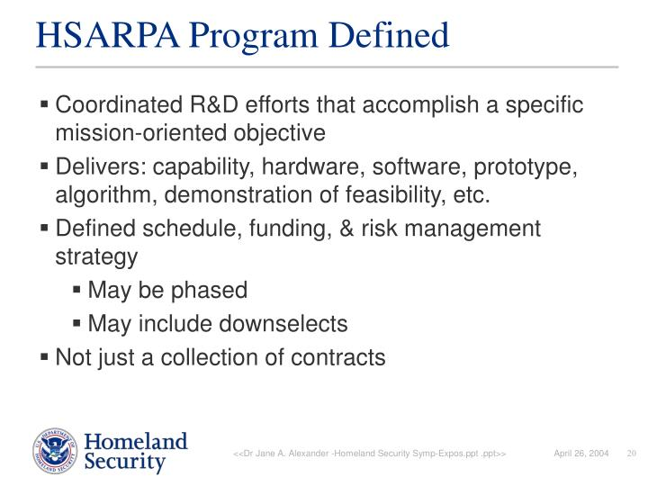 HSARPA Program Defined
