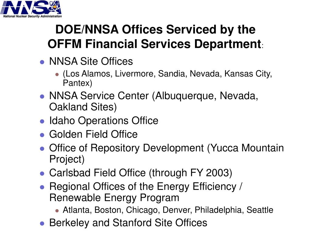DOE/NNSA Offices Serviced by the OFFM Financial Services Department