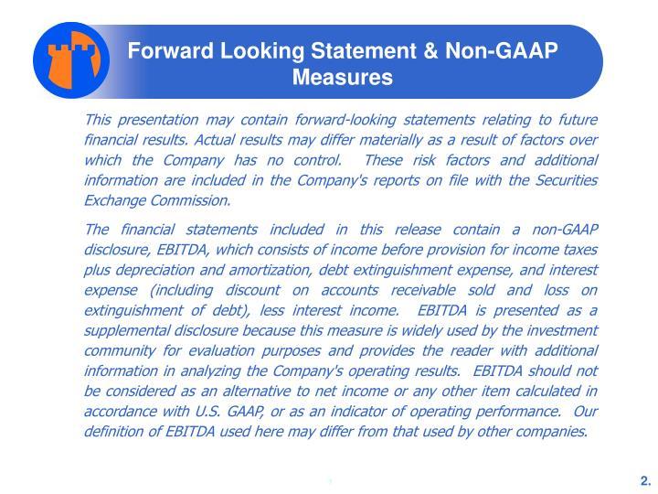 Forward Looking Statement & Non-GAAP Measures