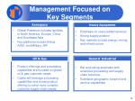 management focused on key segments