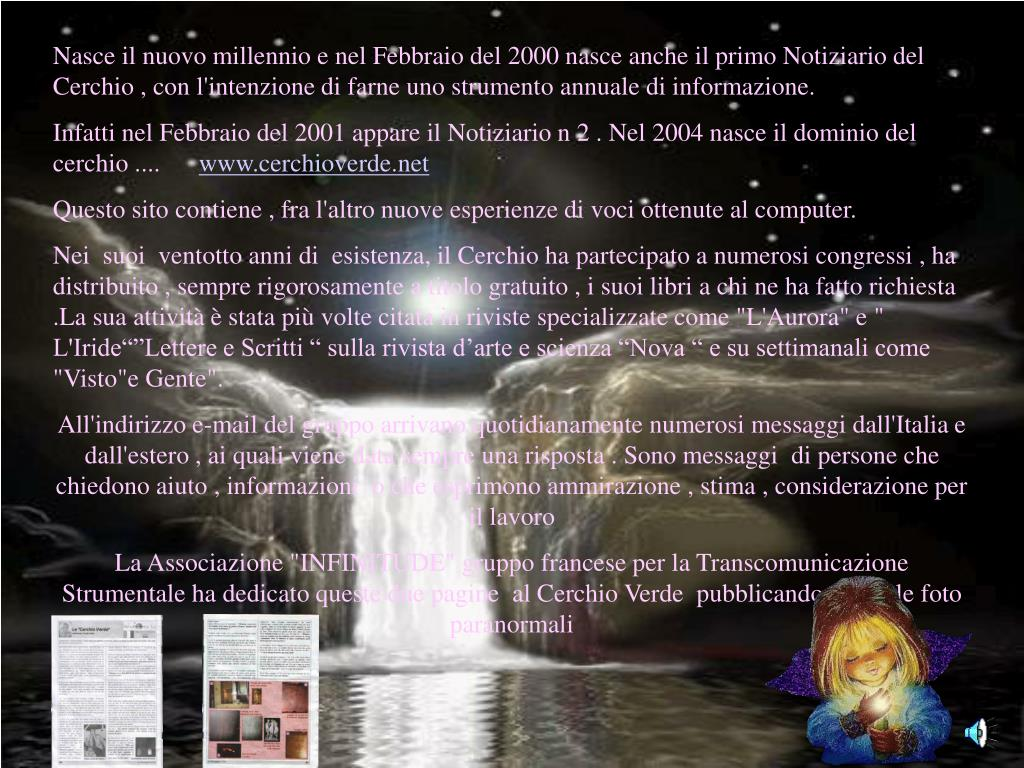 Nasce il nuovo millennio e nel Febbraio del 2000 nasce anche il primo Notiziario del Cerchio , con l'intenzione di farne uno strumento annuale di informazione.