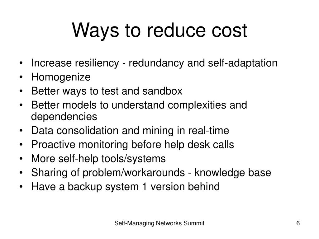 Ways to reduce cost