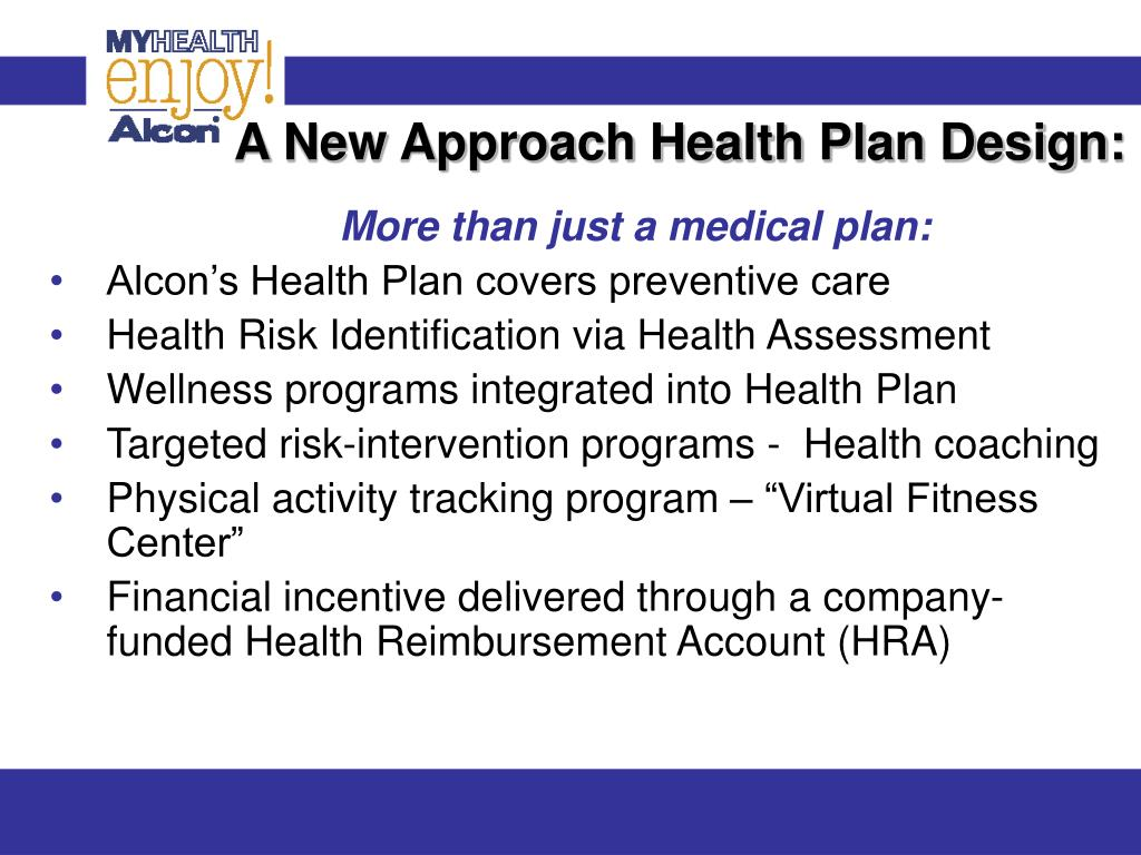 A New Approach Health Plan Design:
