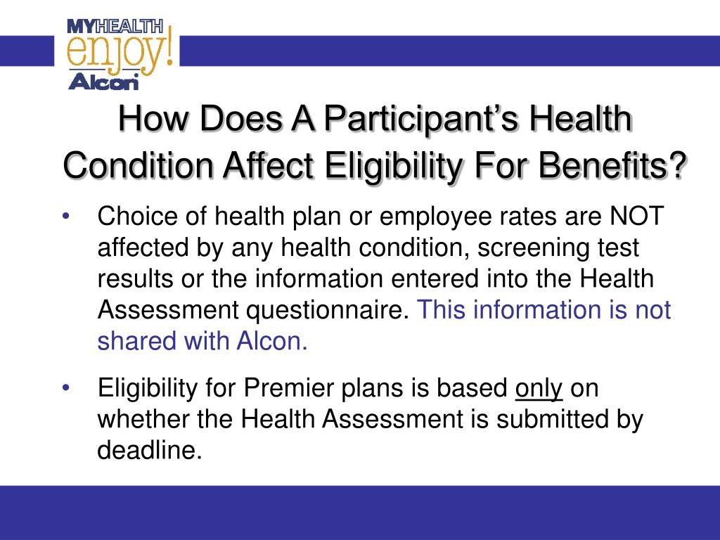 How Does A Participant's Health Condition Affect Eligibility For Benefits?