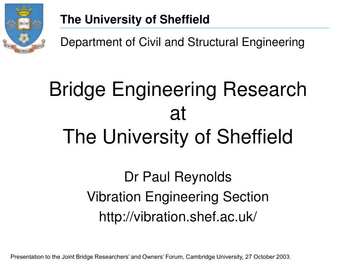 Bridge engineering research at the university of sheffield l.jpg