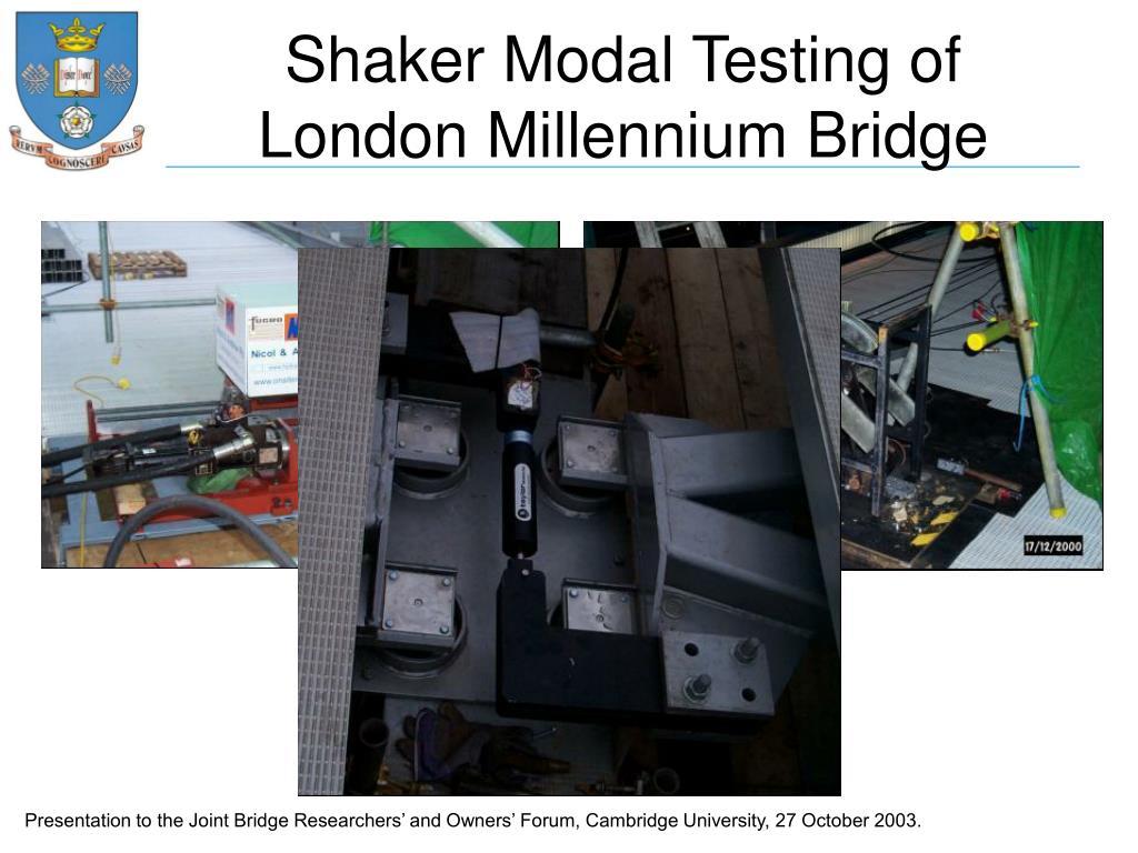 Shaker Modal Testing of London Millennium Bridge