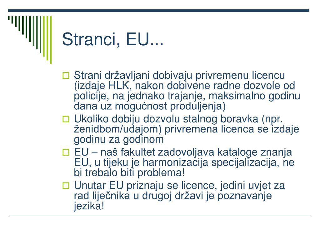 Stranci, EU...