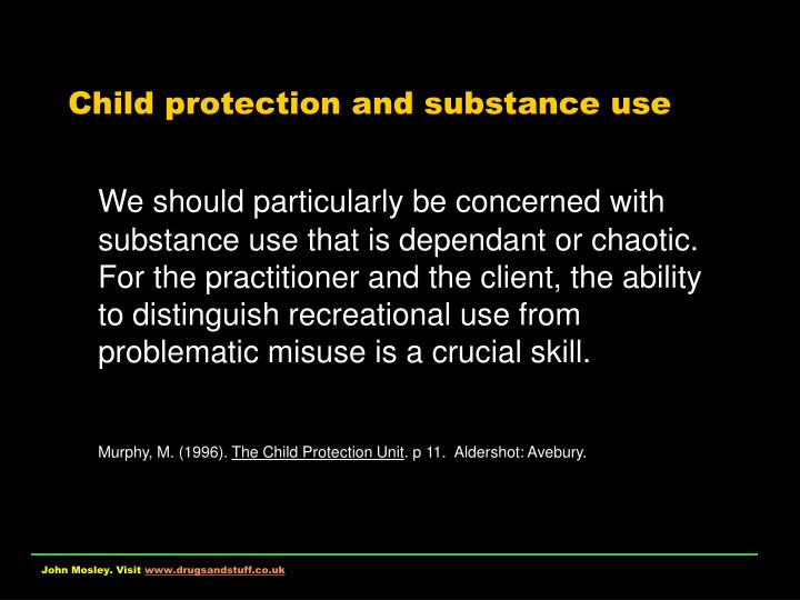 Child protection and substance use l.jpg