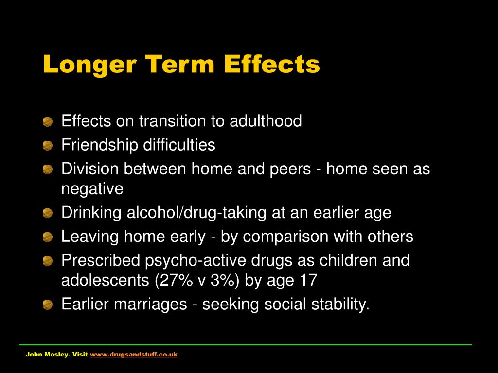 Longer Term Effects