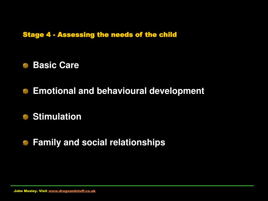 Stage 4 - Assessing the needs of the child