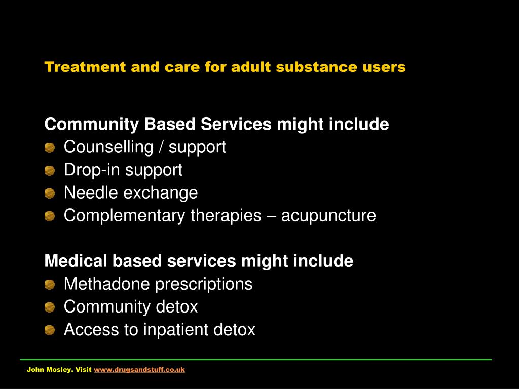Treatment and care for adult substance users
