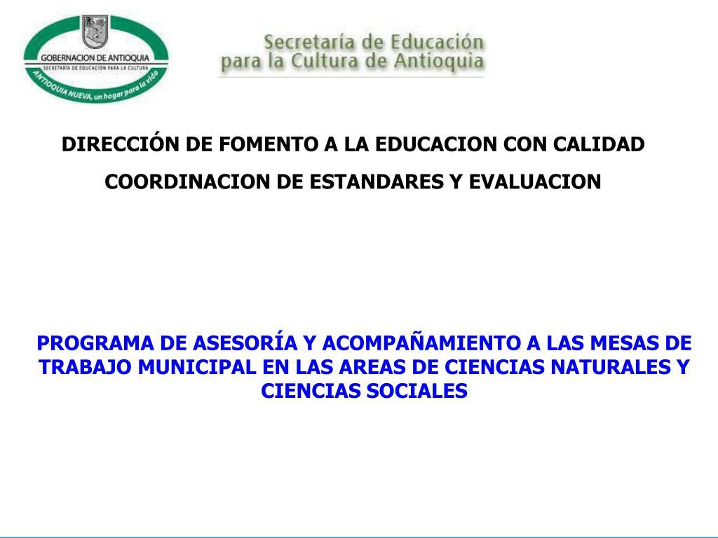 DIRECCIÓN DE FOMENTO A LA EDUCACION CON CALIDAD
