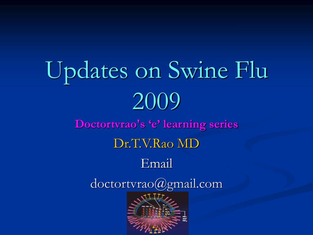 Updates on Swine Flu