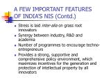 a few important features of india s nis contd