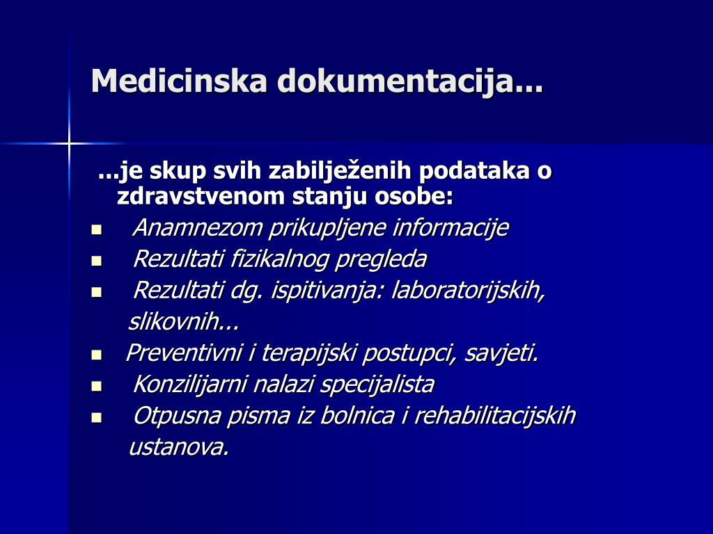Medicinska dokumentacija...