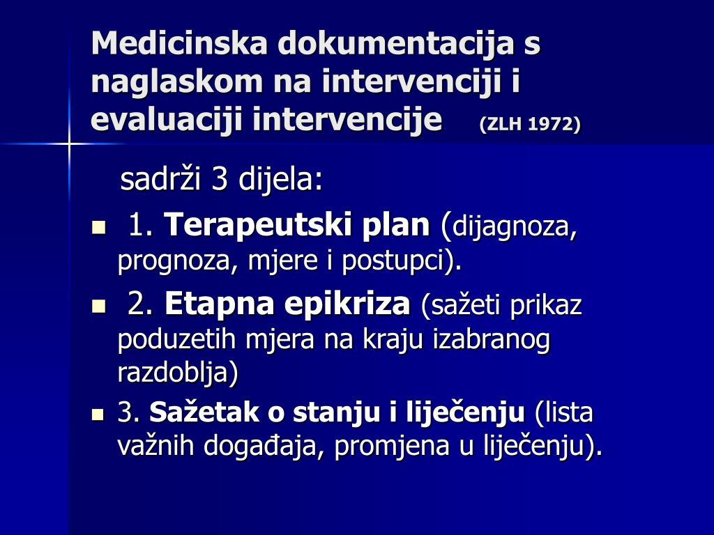 Medicinska dokumentacija s naglaskom na intervenciji i evaluaciji intervencije
