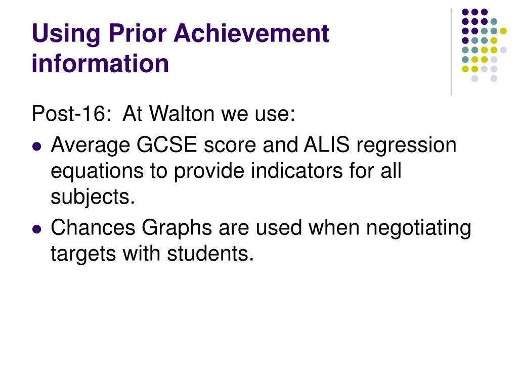 Using Prior Achievement information