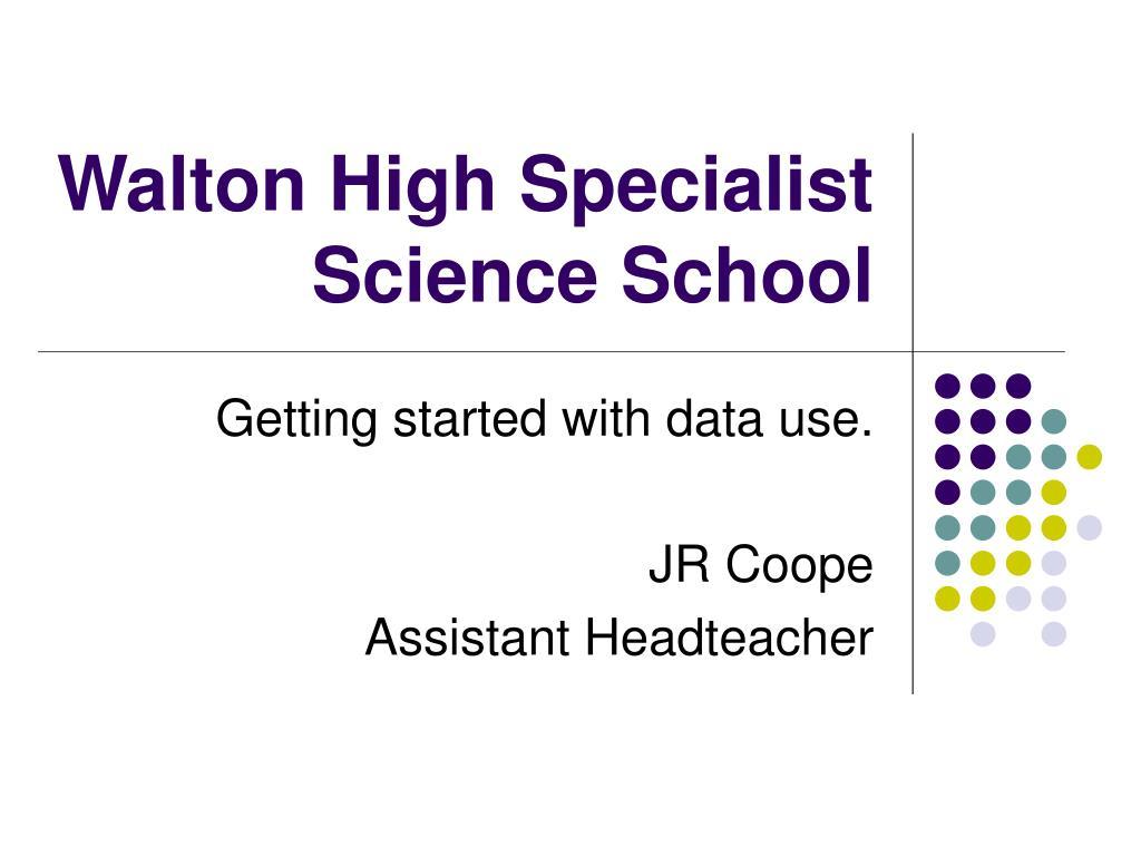 Walton High Specialist Science School