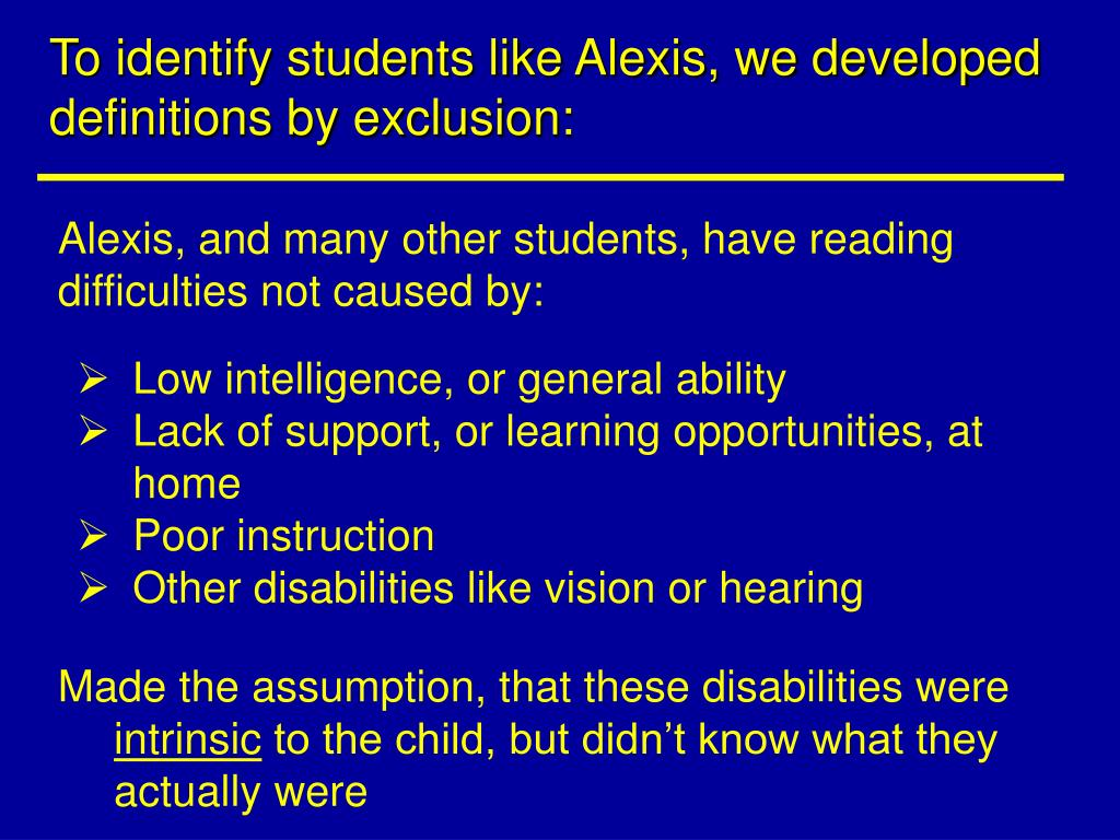 To identify students like Alexis, we developed definitions by exclusion: